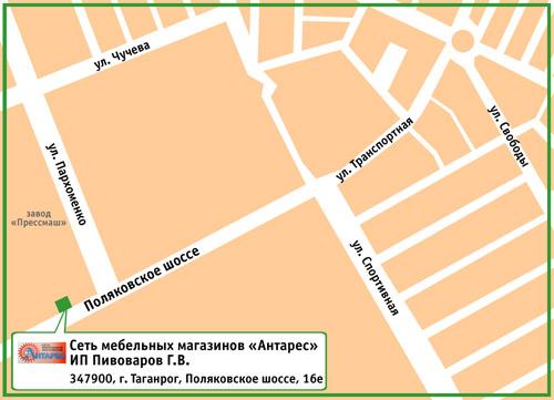 Сеть мебельных магазинов «Антарес». ИП Пивоваров Г.В. 347900, г. Таганрог, Поляковское шоссе, 16е